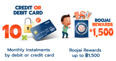 10 monthly instalments and roojai reward 1500
